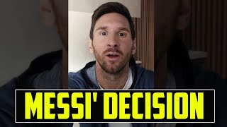 MESSI' FINAL DECISION! IS HE LEAVING OR STAYING? FOOTBALL NEWS