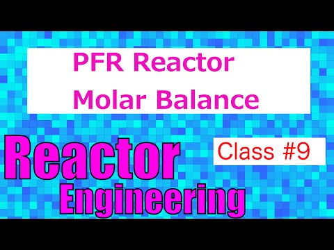 Plug Flow Reactor (PFR) Molar Balance Equation // Reactor Engineering - Class 9