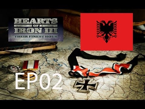 Hearts of Iron 3 Their Finest Hour Let´s Play Albania World Conquest EP02