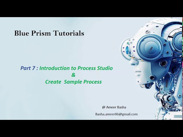 (Blue Prism) Part 7 : Introduction to Process Studio & Create Sample Process