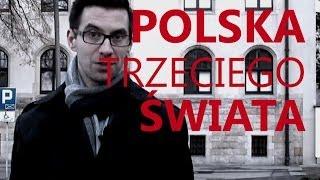 POLSKA - KRAJ TRZECIEGO ŚWIATA