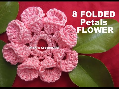 How To Crochet 8 Folded Petals Flower Tutorial Youtube