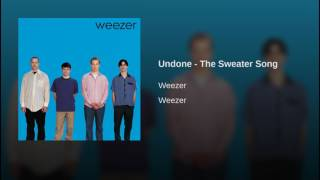 Undone - The Sweater Song