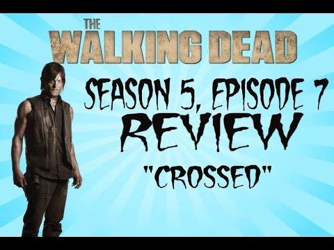 The Walking Dead 5x07 Review Crossed Season 5 Episode 7
