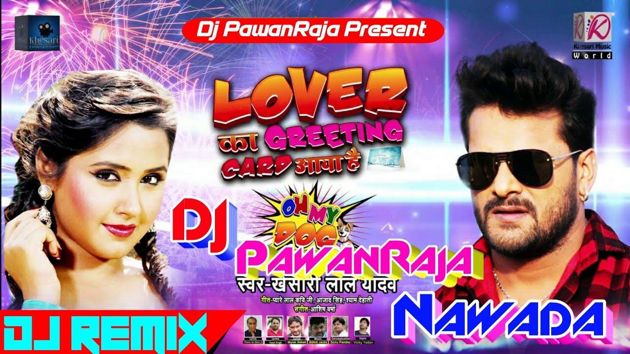 Lover Ka Giriting Card Aaya Hai Khesari Lal Yadav Mix By ...