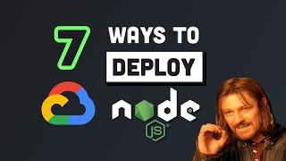 7 Ways to Deploy a Node.js App