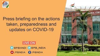 Press Briefing on the actions taken, preparedness and updates on COVID-19, Dated: 09.07.2020