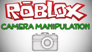 Epic Camera Manipulation Tutorial - ROBLOX SCRIPTING TUTORIALS