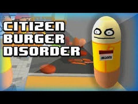 Citizen Burger Disorder/ GROS DELIRE SUR CE SUPER JEUX
