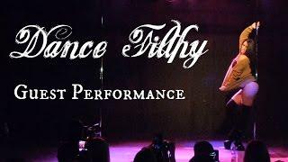 Sarah Scott | Dance Filthy Guest Performance