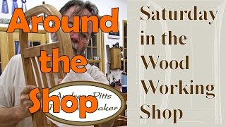 Around The Shop: Saturday In The Woodworking Shop #21 With Andrew Pitts Furnituremaker