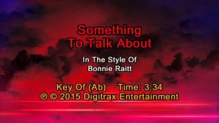 Bonnie Raitt - Something To Talk About (Backing Track)