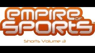 Empire of Sports Shorts Volume 3
