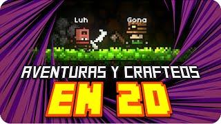 AVENTURAS Y CRAFTEOS EN 2D! | Magicite con Gona
