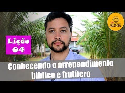 Lição 4 - Conhecendo o arrependimento bíblico e frutífero – EBD Betel – 4ºT de 2017