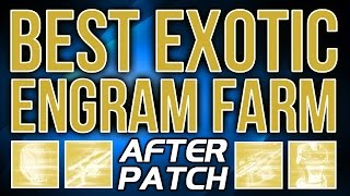 Exotic Engram Farming after Patch [Destiny Exotic Farming Spot]