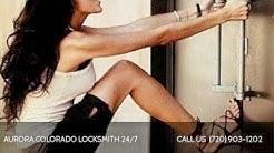 AURORA COLORADO LOCKSMITH 24/7