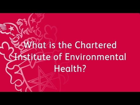 What is the Chartered Institute of Environmental Health?