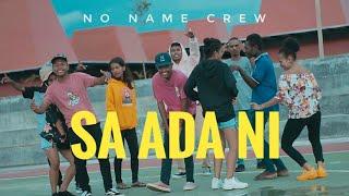 Sa Ada Ni_No Name Crew_Official Video_Music_2020
