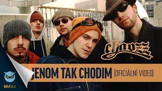 Chaozz - Jenom Tak Chodim (Oficiální video)