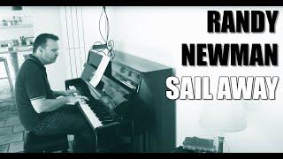 """Sail Away"" (Randy Newman piano cover)"