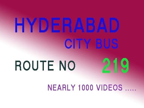 HYDERABAD CITY BUS FROM SECUNDERABAD TO PATANCHERU  ROUTE NO BUS NO 219