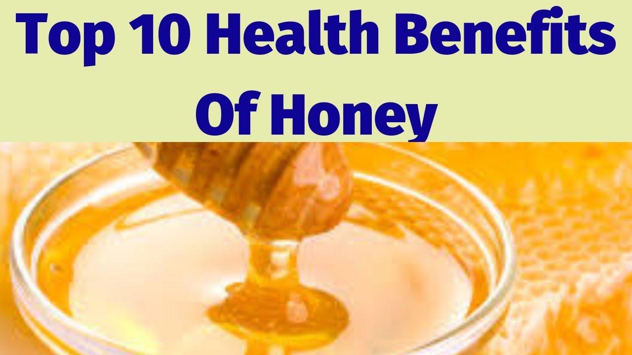 top 10 health benefits of honey - youtube