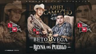 Beto Vega Ft. Ariel Camacho - La Reyna Del Pueblo ( 2016 )