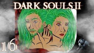 Dark Souls II #16 Tandörte spielt Ranma 1/2 [Blind/Deutsch/Let