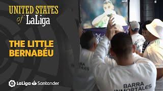 United States of LaLiga: The Little Bernabéu