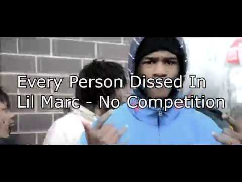 Every Person Dissed In Lil Marc - No Competition