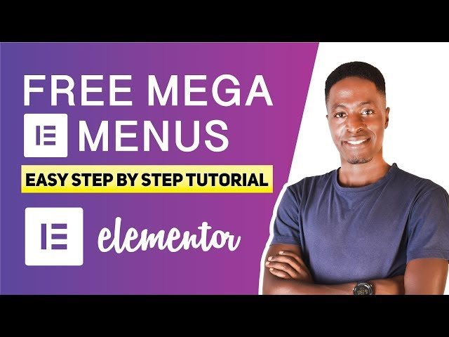 Free Mega Menu Elementor Tutorial (Easy and Fast 2020)