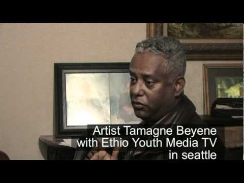 Tamagne Beyene's interview with EYM TV: Tamagne is a highly gifted artist and he started entertaining people at a very young age. Among his talents as a comedian, impersonations of people and different styles of music from various Ethiopian cultures and languages, as well as introducing himself and other artists in a hilarious and poetic way are his hallmarks.   Ethio Youth Media TV staff member, Wasihun Kassahun has interviewed  Tamagne  Beyene while he was in Seattle Washington about his past experience as an artist to encourage Ethiopian kids who lives in the United Sates and abroad.