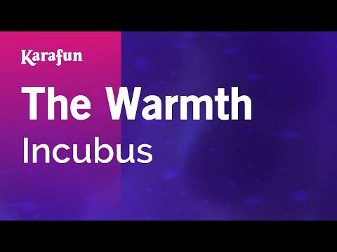 Karaoke The Warmth - Incubus *