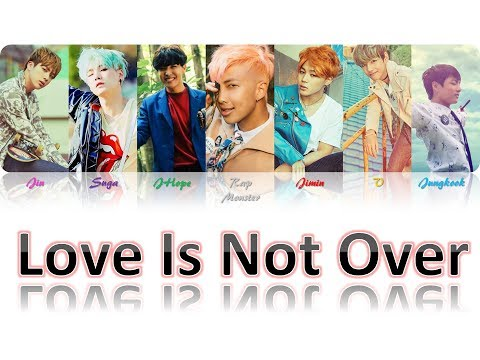 Love Is Not Over - BTS [Han|Rom|BR Color Coded Lyrics]