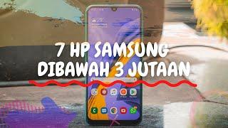 7 HP SAMSUNG HARGA 3 JUTAAN TERBAIK 2019, SPEK DEWA.