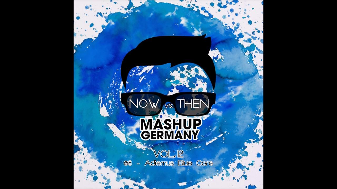 Mashup Germany Adiemus Blue Core Youtube