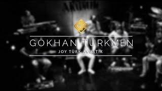 Gökhan Türkmen [Bitmesin] - JoyTurk Akustik