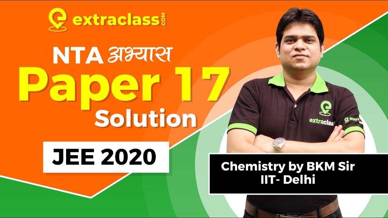NTA MOCK TEST 17 Chemistry | JEE MAINS 2020 | NTA Abhyas App | Solutions Analysis | BKM Sir 18+ Exp