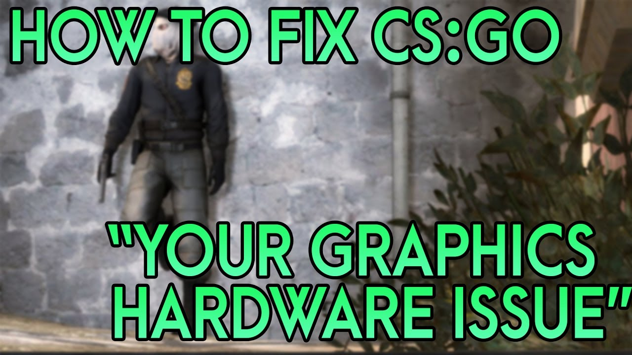 HOW TO FIX CSGO