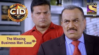 Your Favorite Character | ACP Investigates The Missing Business-man's Case | CID