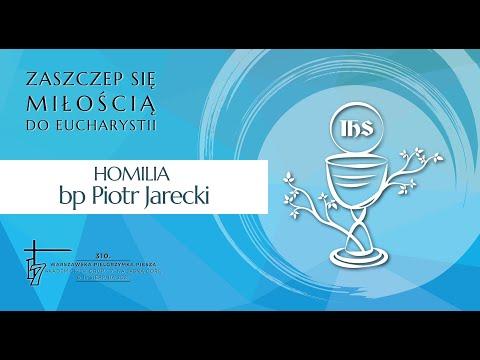 1 dzień Pielgrzymki - Homilia bp Piotra Jareckiego