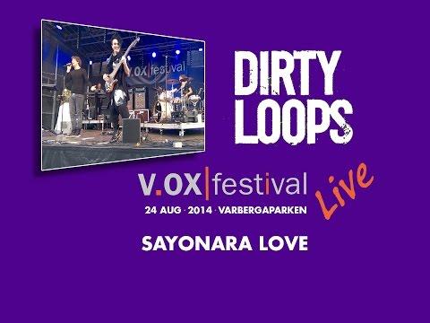 Dirty Loops  20140824  SAYONARA LOVE  HD