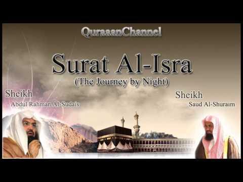 17- Surat Al-Isra (Full) with audio english translation Sheikh Sudais & Shuraim