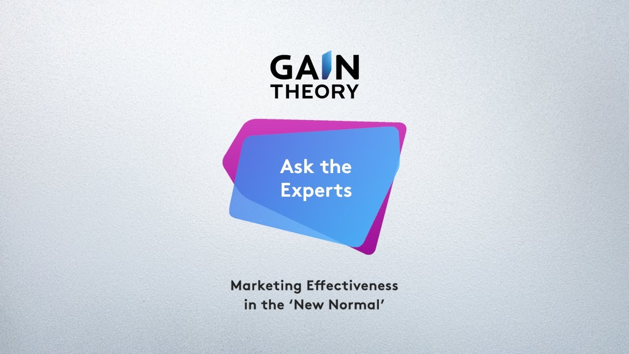 Gain Theory 'Ask the Experts' - How do we apply brand models when behaviors/variables have