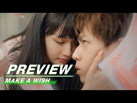Preview: Wish I Can Be A Billionaire Overnight | Make A Wish EP01 | 喵,请许愿 | iQiyi