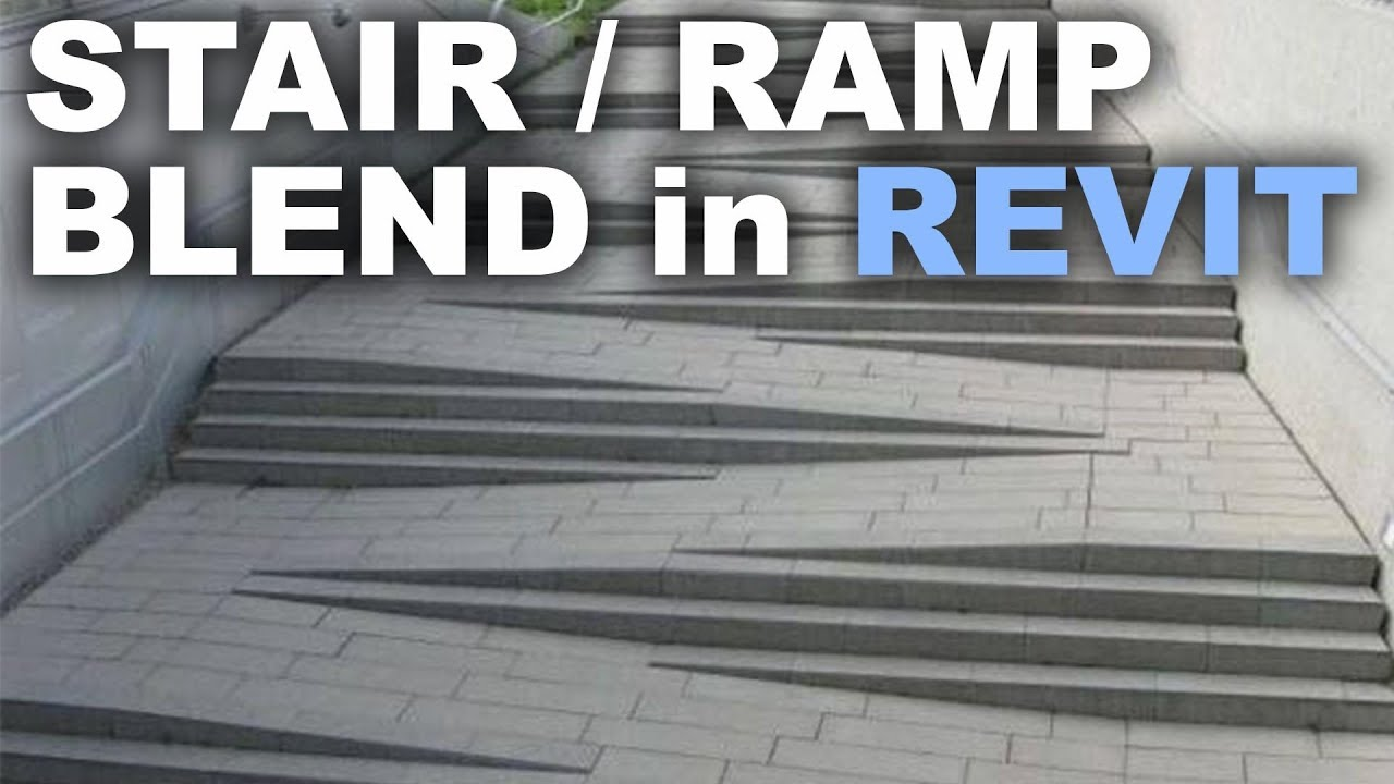 Charmant Modeling A Stair / Ramp Blend In Revit Tutorial