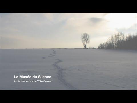 Museum of Silence / Le Musée du Silence
