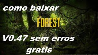 como baixar the forest v0.47 para pc fraco 2016