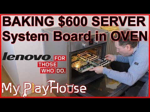 Baking the $600 System Board of a Enterprise Rack Server - 599